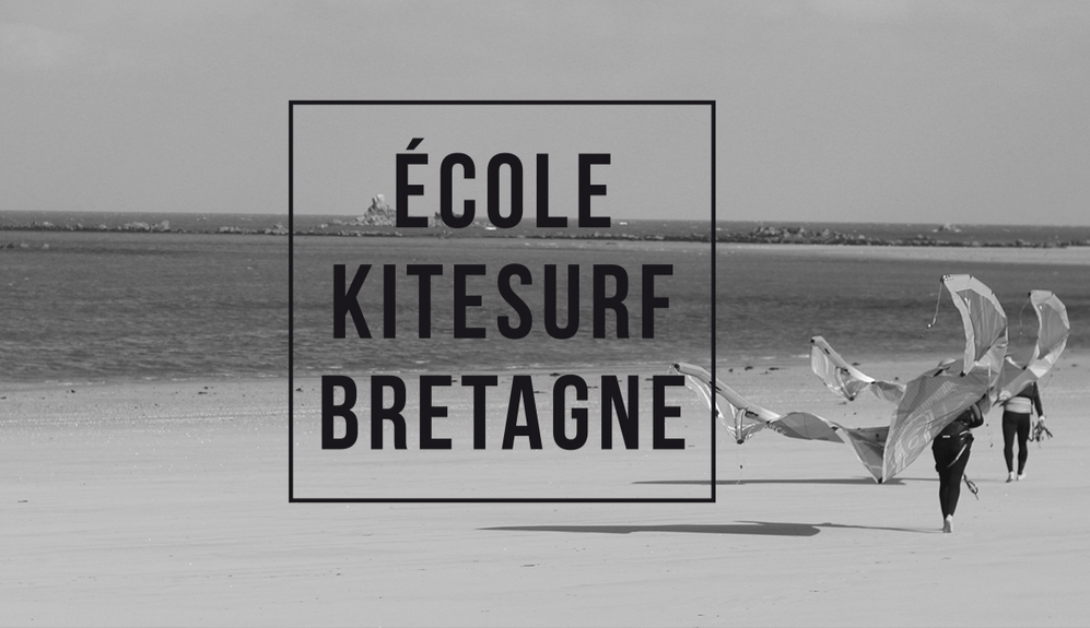 Ecole Kitesurf Bretagne